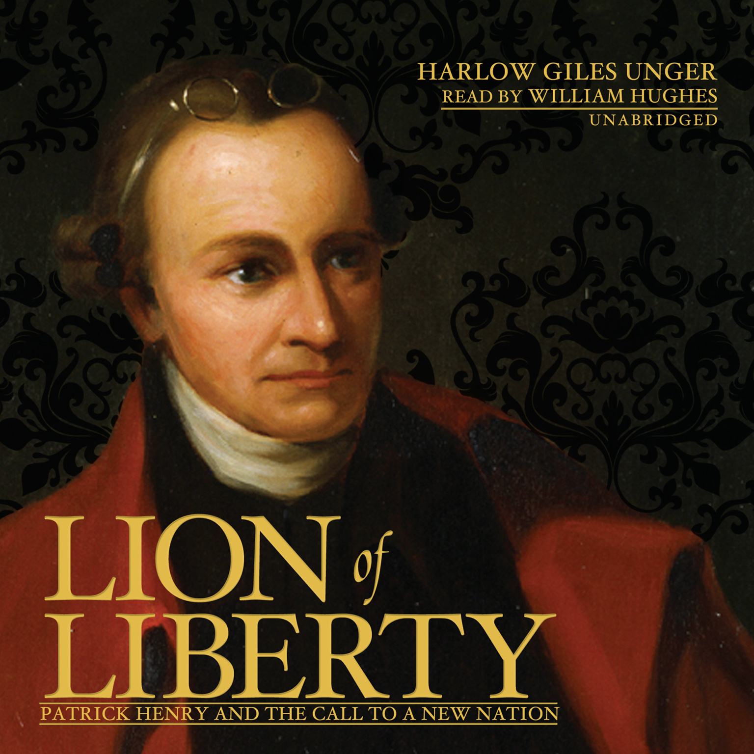 Printable Lion of Liberty: Patrick Henry and the Call to a New Nation Audiobook Cover Art