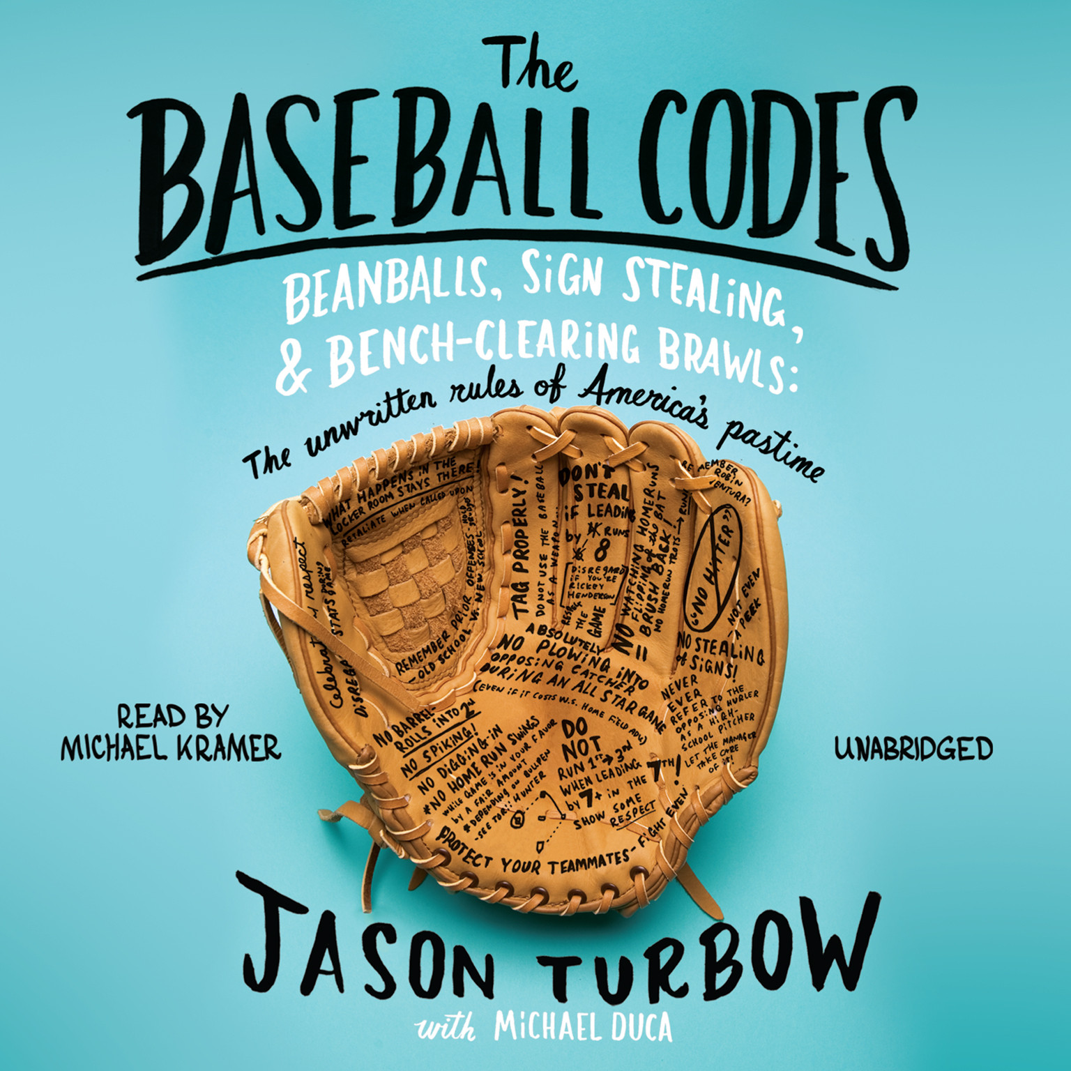 Printable The Baseball Codes: Beanballs, Sign Stealing, and Bench-Clearing Brawls: The Unwritten Rules of America's Pastime Audiobook Cover Art