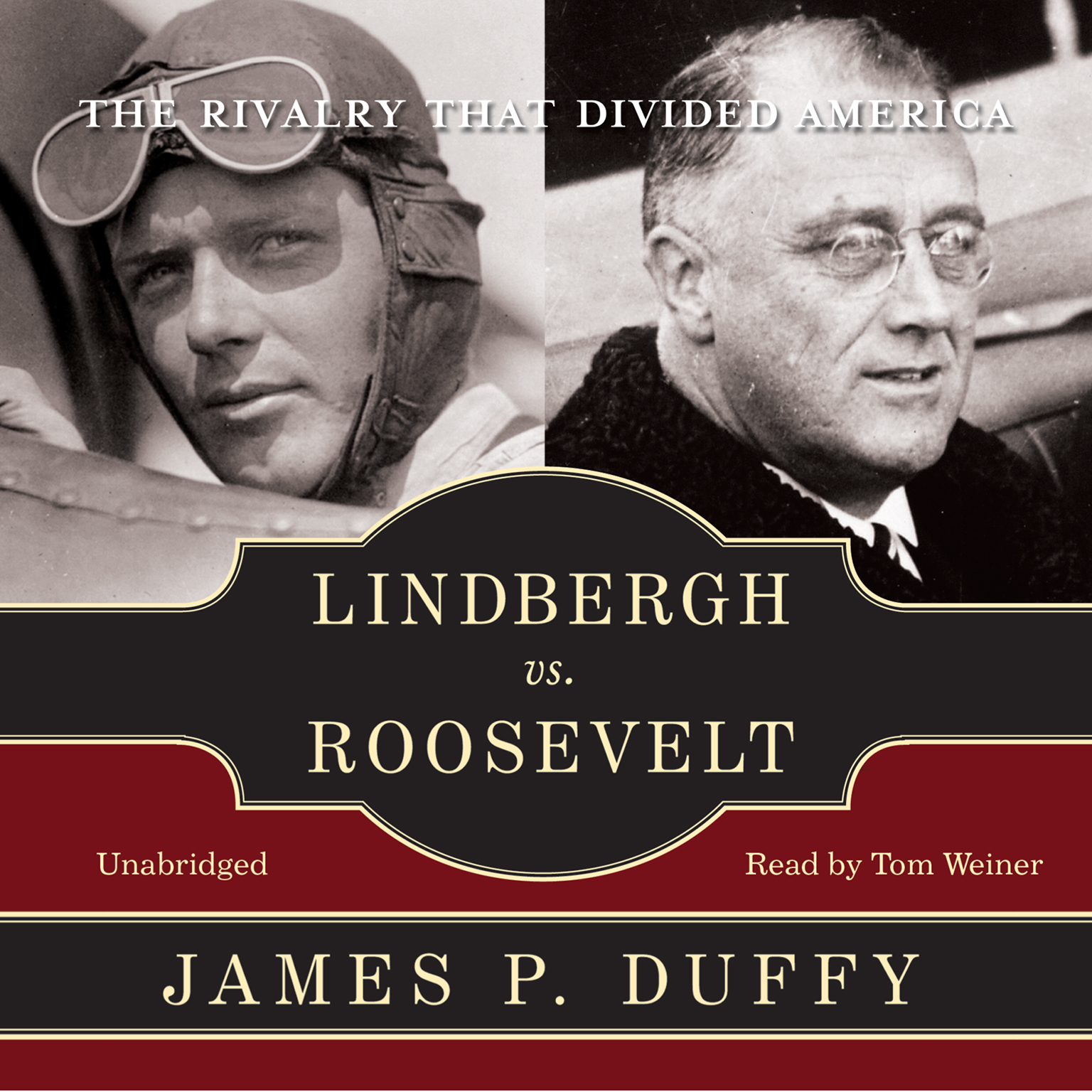 Printable Lindbergh vs. Roosevelt: The Rivalry That Divided America Audiobook Cover Art