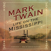 Life on the Mississippi, by Mark Twai
