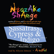 Sassafrass, Cypress & Indigo: A Novel Audiobook, by Ntozake Shange