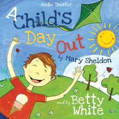 A Child's Day Out Audiobook, by Mary Sheldon