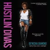 Hustlin' Divas, by De'nesha Diamond