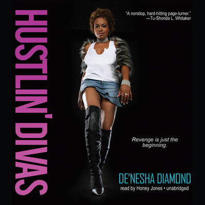 Hustlin' Divas Audiobook, by De'nesha Diamond