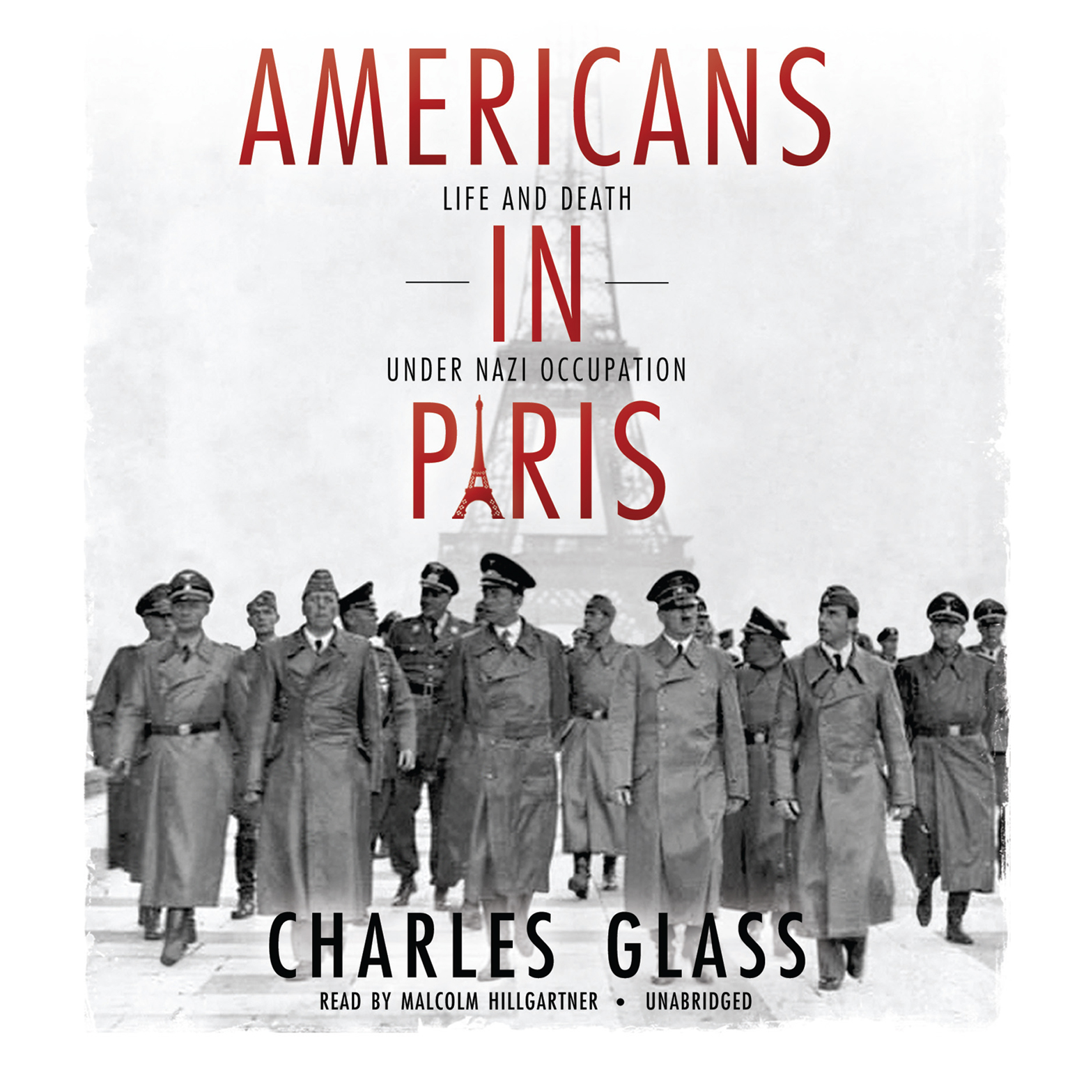 Printable Americans in Paris: Life and Death under Nazi Occupation Audiobook Cover Art