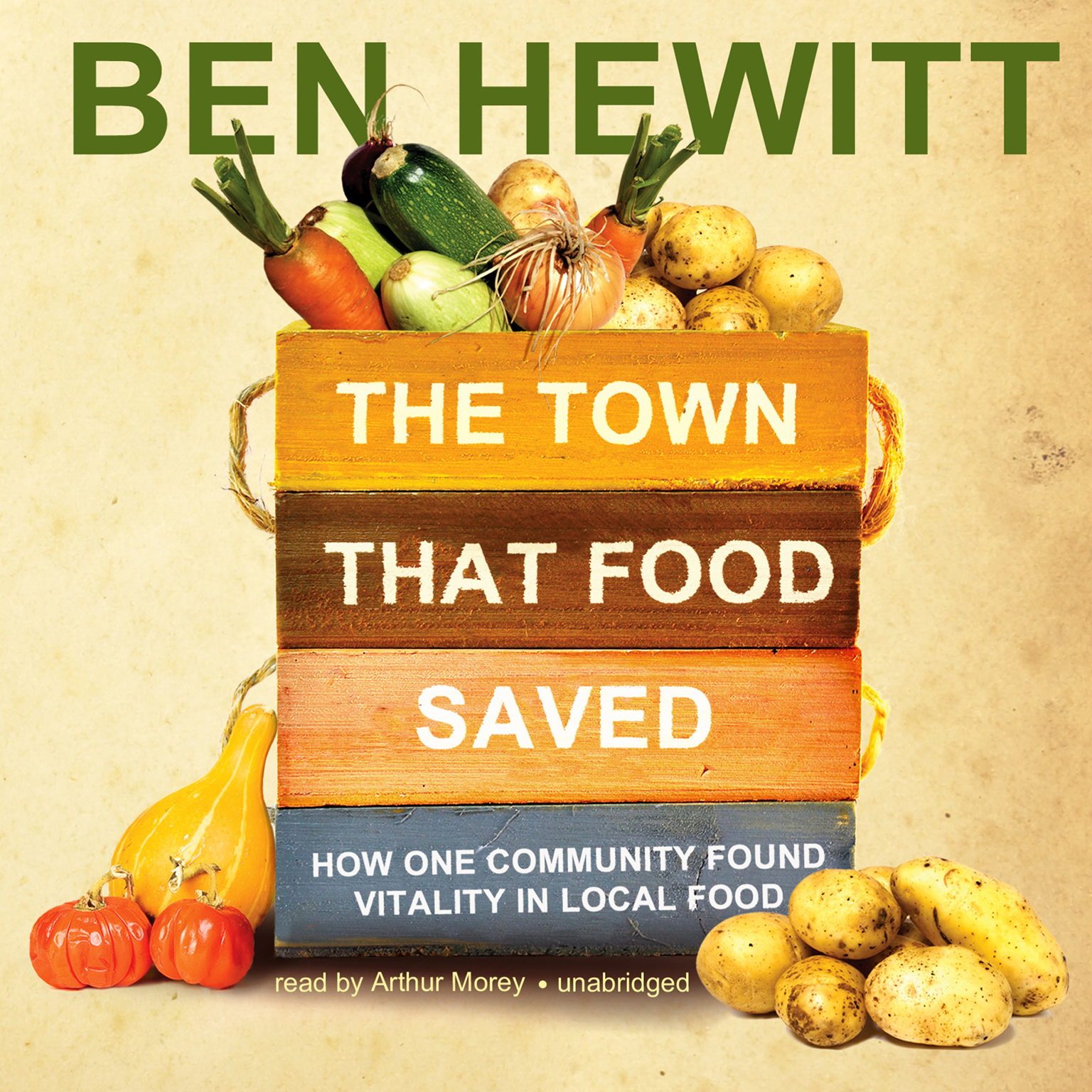Printable The Town That Food Saved: How One Community Found Vitality in Local Food Audiobook Cover Art