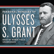 Personal Memoirs of Ulysses S. Grant, by Ulysses S. Grant