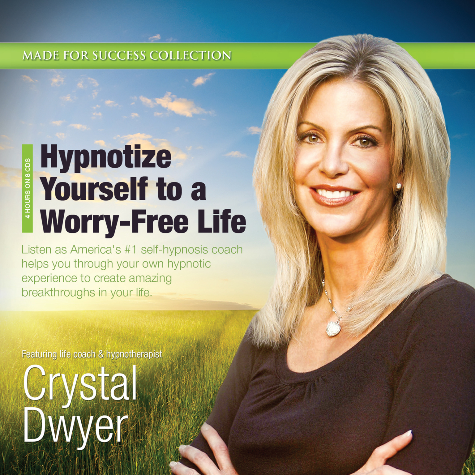 Printable Hypnotize Yourself to a Worry-Free Life: America's #1 Self-Hypnosis Coach Audiobook Cover Art