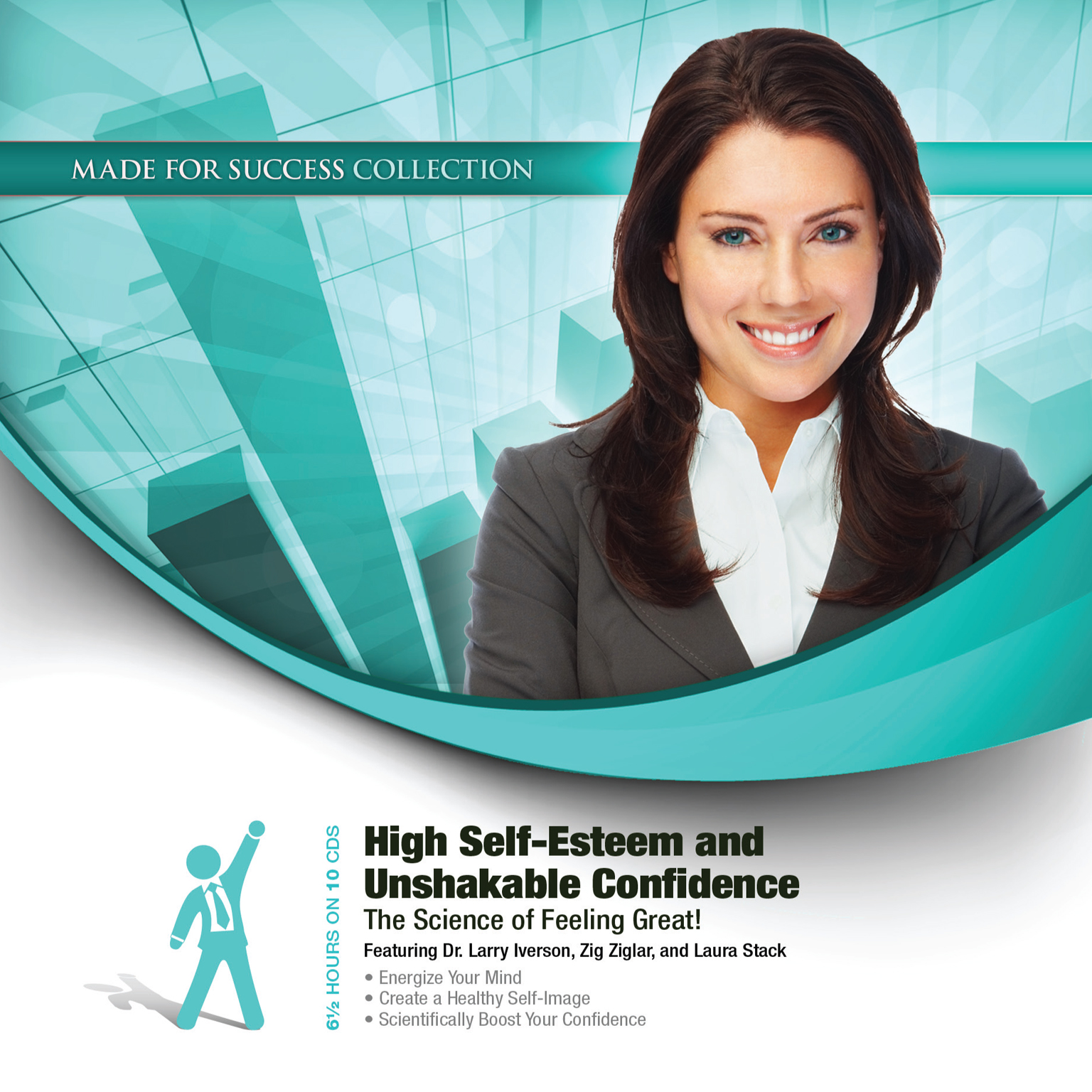 Printable High Self-Esteem and Unshakable Confidence: The Science of Feeling Great! Audiobook Cover Art