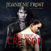First Drop of Crimson, by Jeaniene Frost
