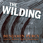 The Wilding, by Benjamin Percy