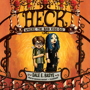 Heck: Where the Bad Kids Go Audiobook, by Dale E. Basye