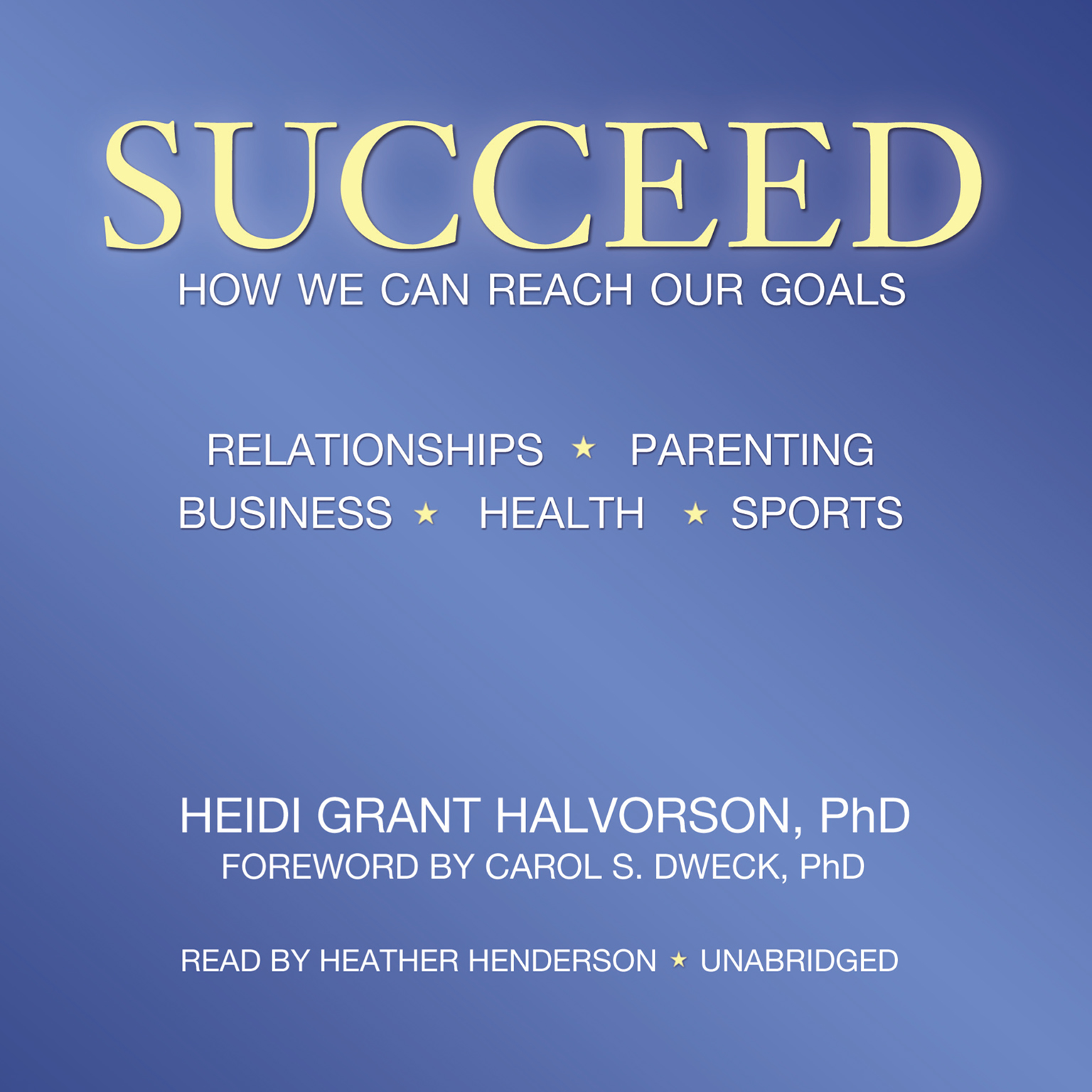 Printable Succeed: How We Can Reach Our Goals Audiobook Cover Art