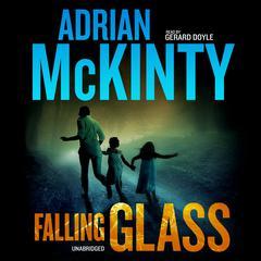 Falling Glass Audiobook, by Adrian McKinty