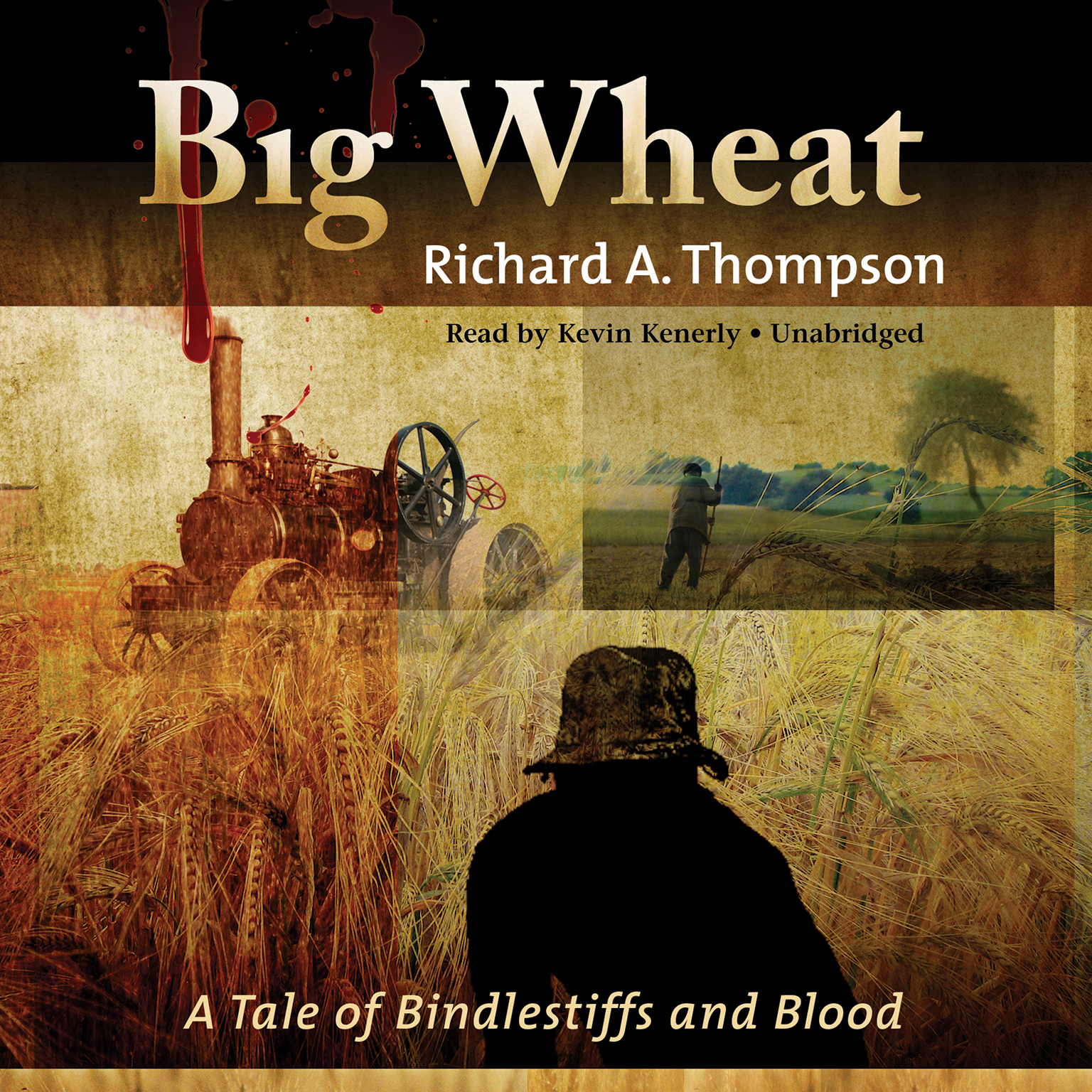 Printable Big Wheat: A Tale of Bindlestiffs and Blood Audiobook Cover Art
