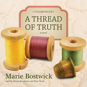 A Thread of Truth, by Marie Bostwick
