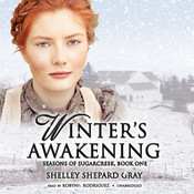 Winter's Awakening: Seasons of Sugarcreek, Book One Audiobook, by Shelley Shepard Gray