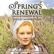 Spring's Renewal: Seasons of Sugarcreek, Book Two, by Shelley Shepard Gray
