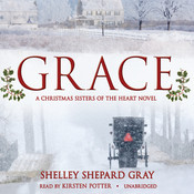 Grace: A Christmas Sisters of the Heart Novel, by Shelley Shepard Gray