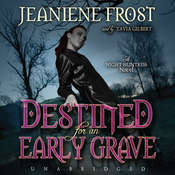 Destined for an Early Grave: A Night Huntress Novel, by Jeaniene Fros
