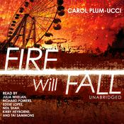 Fire Will Fall, by Carol Plum-Ucci