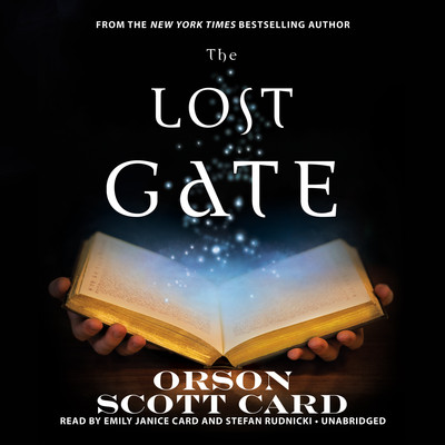 The Lost Gate Audiobook, by Orson Scott Card