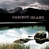 Caribou Island Audiobook, by David Vann