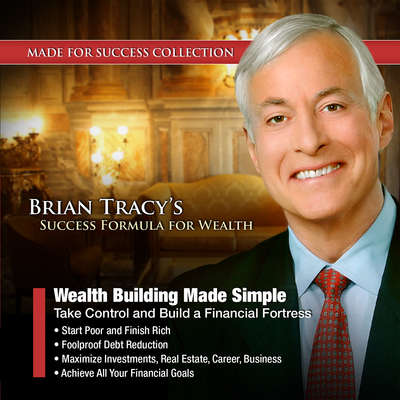 Wealth Building Made Simple: Take Control and Build a Financial Fortress Audiobook, by Made for Success