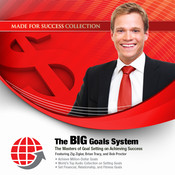 The BIG Goals System: The Masters of Goal Setting on Achieving Success Audiobook, by Made for Success