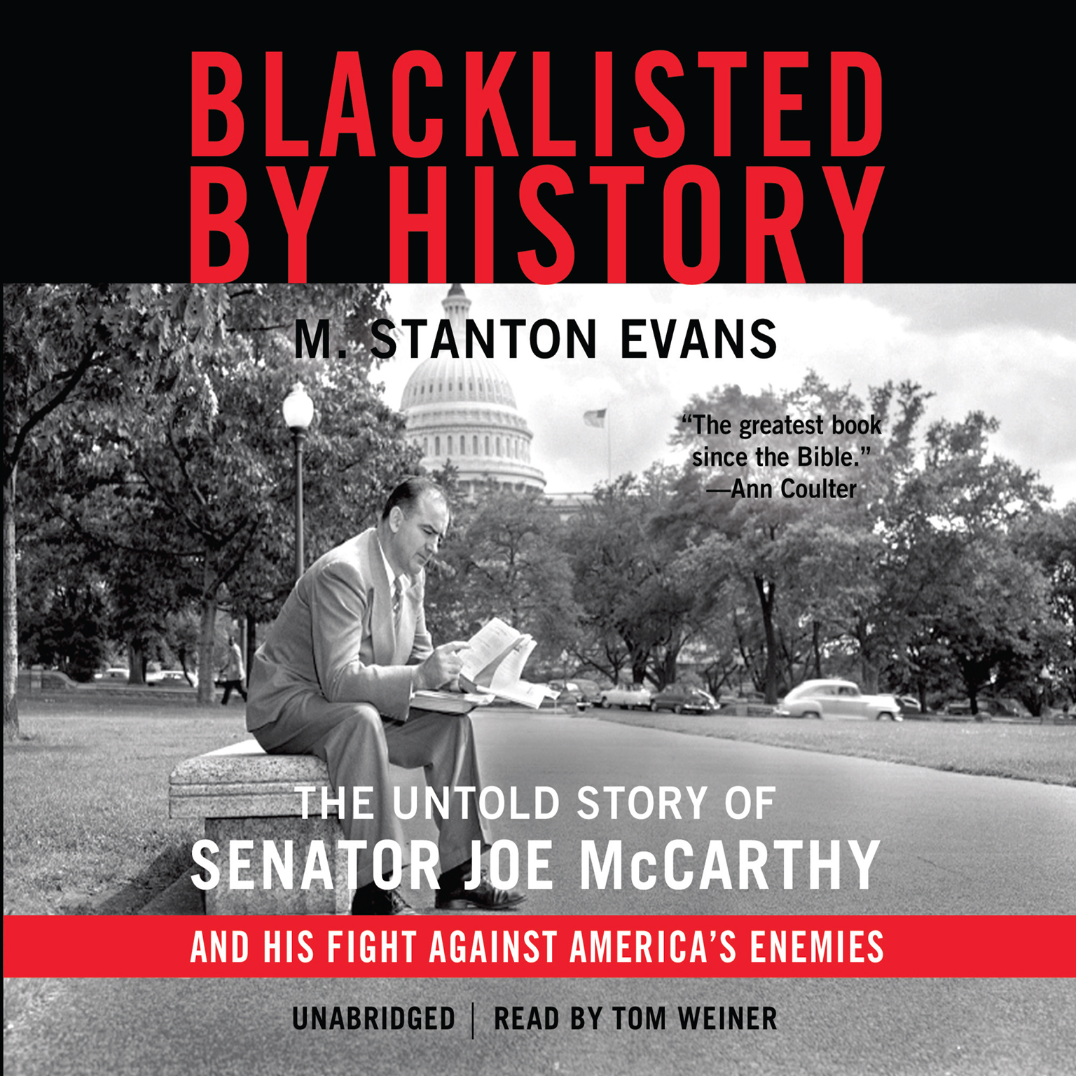 Printable Blacklisted by History: The Untold Story of Senator Joe McCarthy and His Fight against America's Enemies Audiobook Cover Art