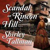 Scandal on Rincon Hill Audiobook, by Shirley Tallman