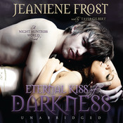 Eternal Kiss of Darkness, by Jeaniene Fros