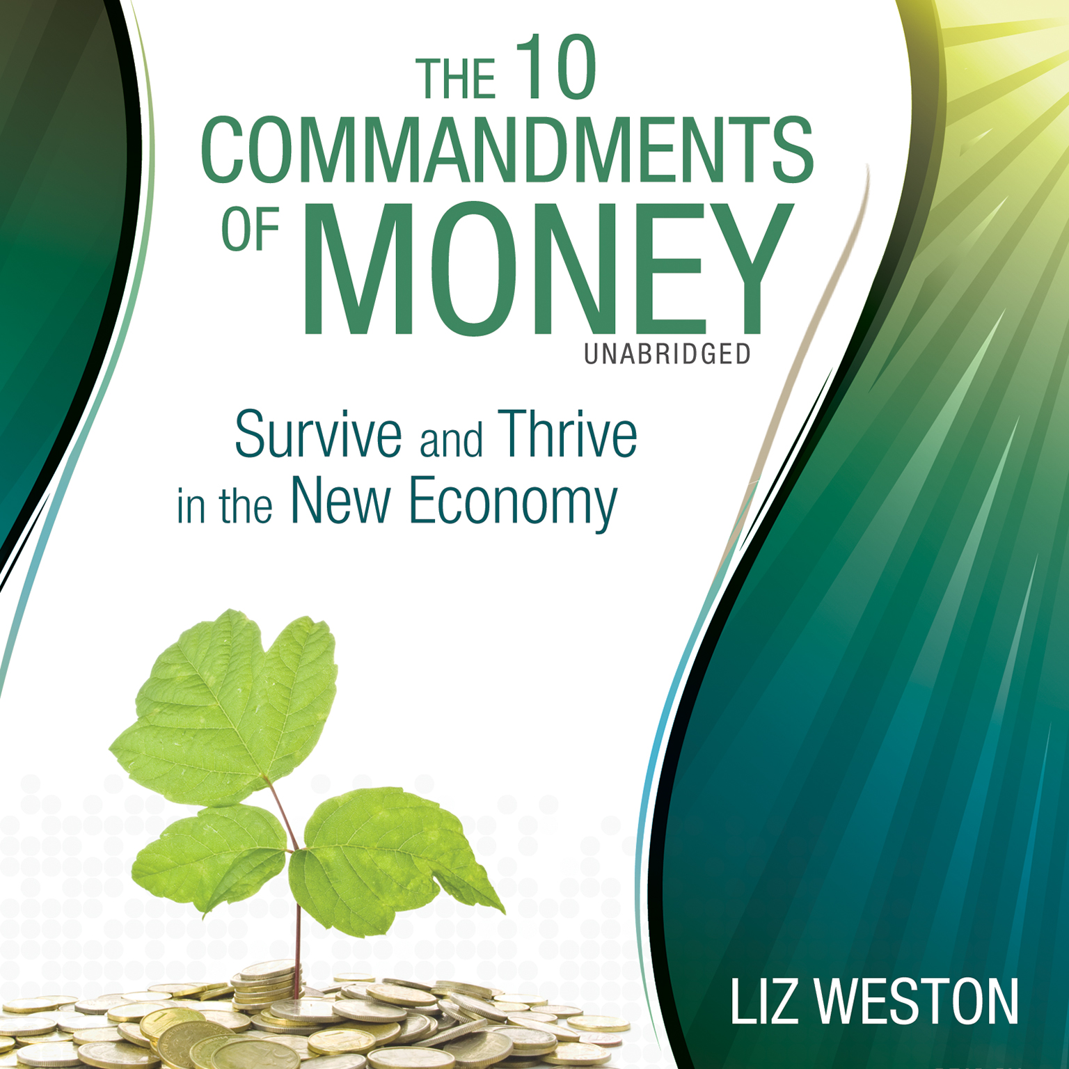 Printable The 10 Commandments of Money: Survive and Thrive in the New Economy Audiobook Cover Art