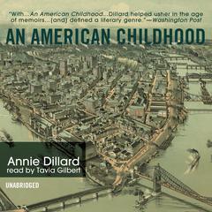 An American Childhood Audiobook, by Annie Dillard