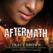 Aftermath: A Snapped Novel Audiobook, by Tracy Brown
