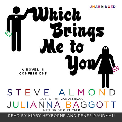 Which Brings Me to You: A Novel in Confessions Audiobook, by Steve Almond