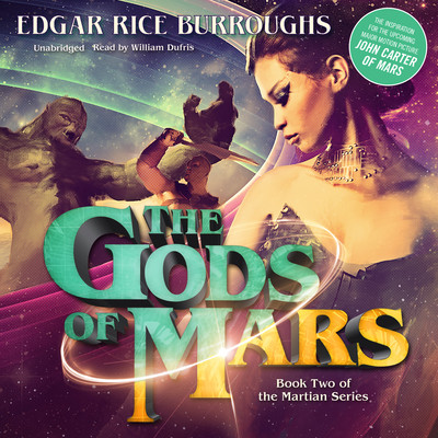 The Gods of Mars Audiobook, by Edgar Rice Burroughs