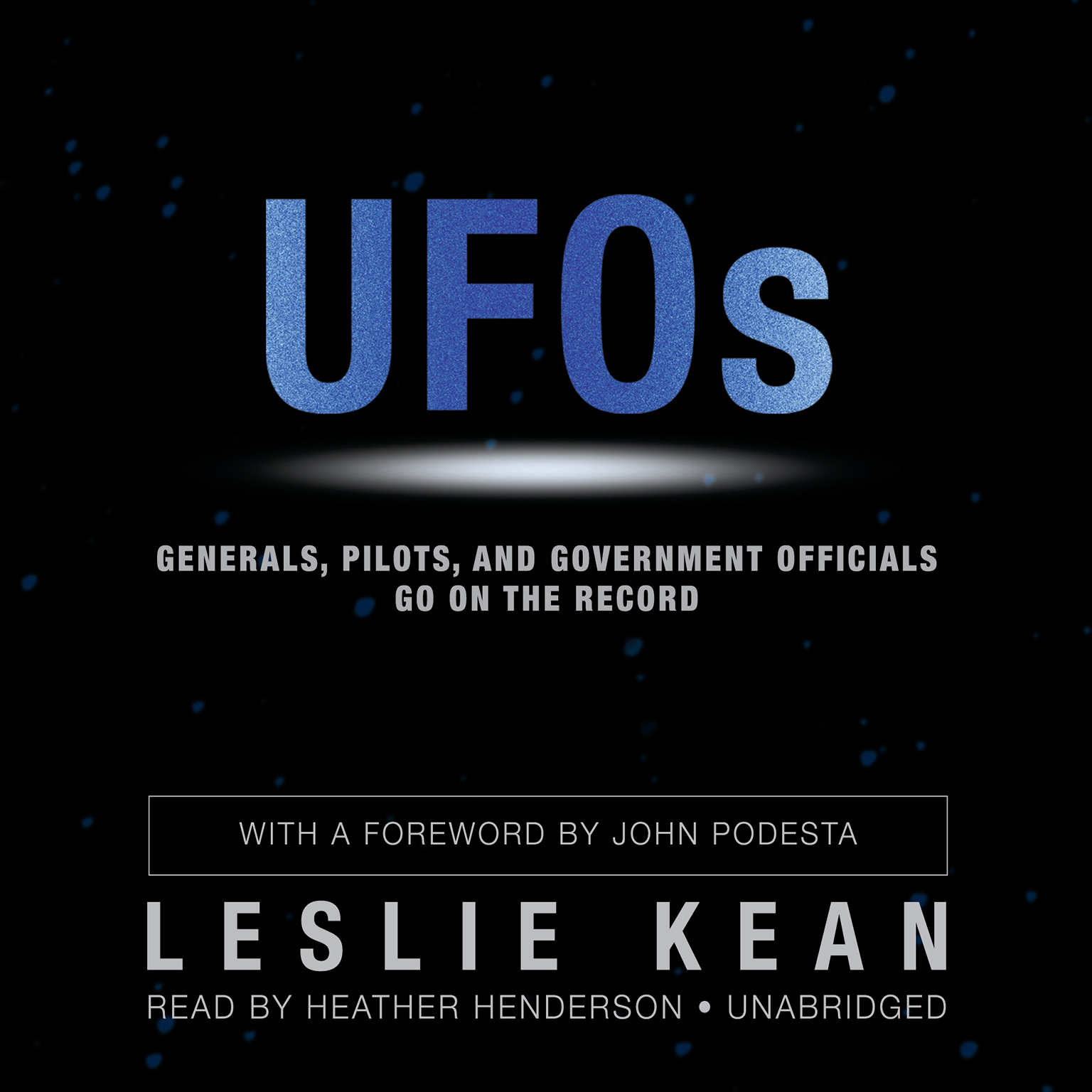 Printable UFOs: Generals, Pilots, and Government Officials Go on the Record Audiobook Cover Art