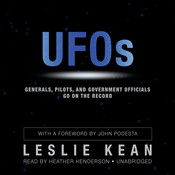 UFOs: Generals, Pilots, and Government Officials Go on the Record Audiobook, by Leslie Kean