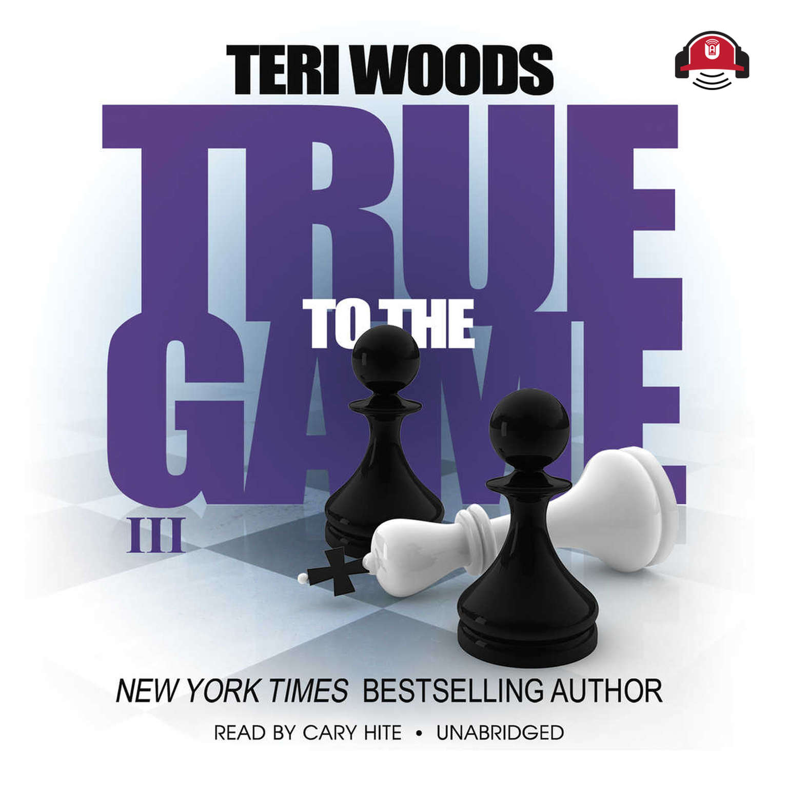 Printable True to the Game III Audiobook Cover Art