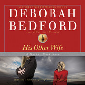 His Other Wife: A Novel, by Deborah Bedford