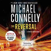 The Reversal: A Novel, by Michael Connelly