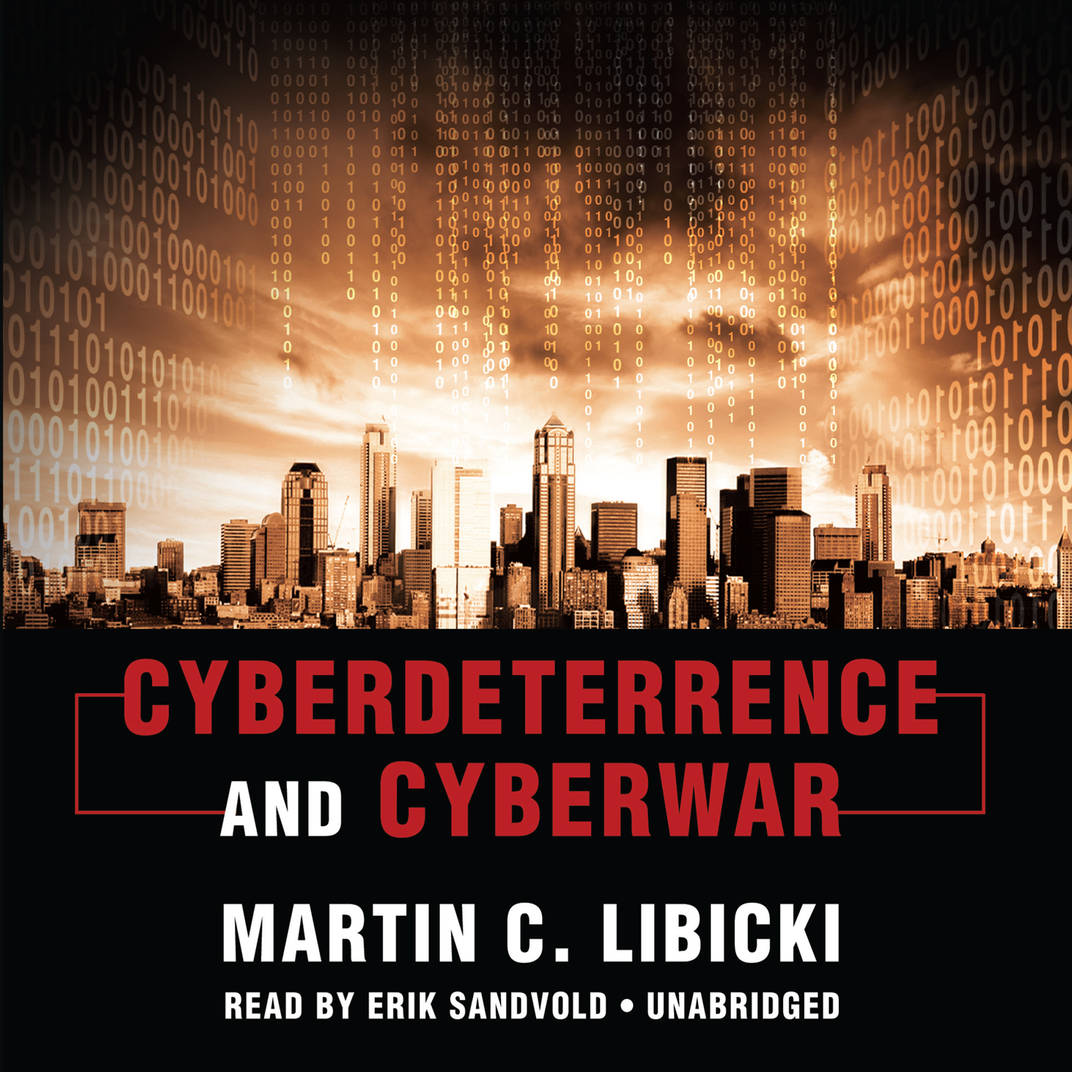 Printable Cyberdeterrence and Cyberwar Audiobook Cover Art