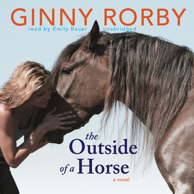 The Outside of a Horse Audiobook, by Ginny Rorby