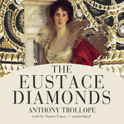 The Eustace Diamonds Audiobook, by Anthony Trollope