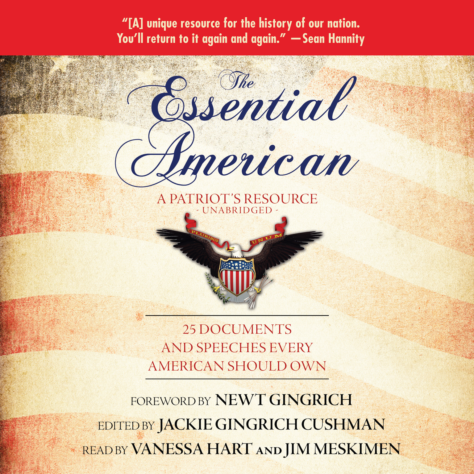 Printable The Essential American: A Patriot's Resource; 25 Documents and Speeches Every American Should Own Audiobook Cover Art