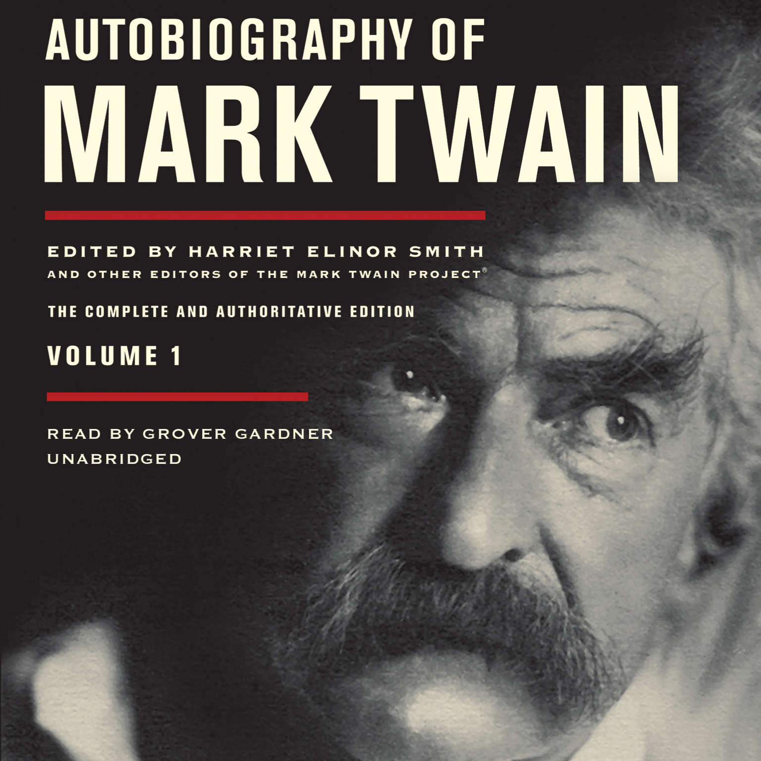 Printable Autobiography of Mark Twain, Vol. 1: The Complete and Authoritative Edition Audiobook Cover Art