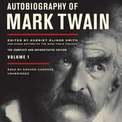 Autobiography of Mark Twain, Vol. 1: The Complete and Authoritative Edition, by Mark Twai