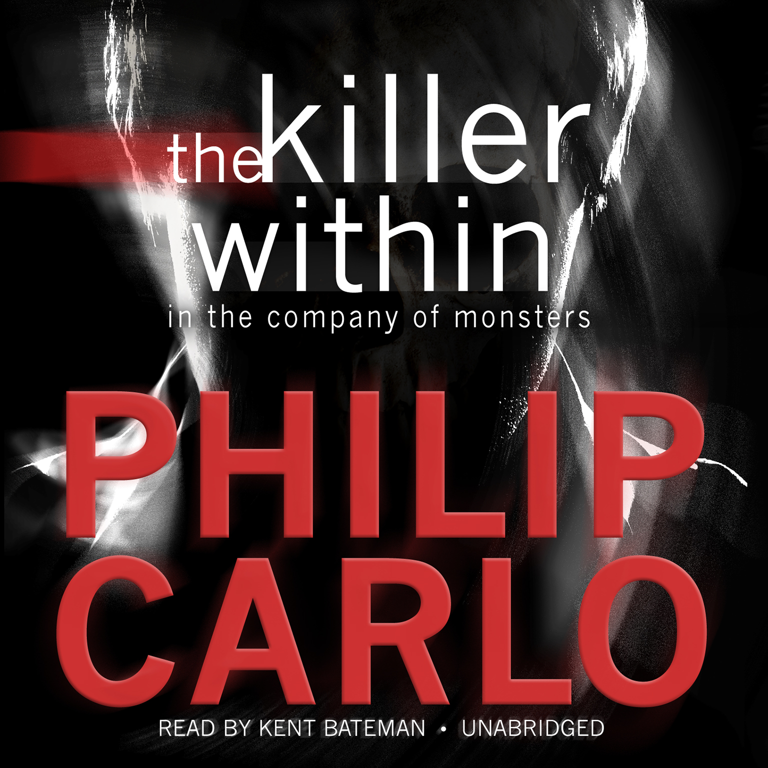 Printable The Killer Within: In the Company of Monsters Audiobook Cover Art