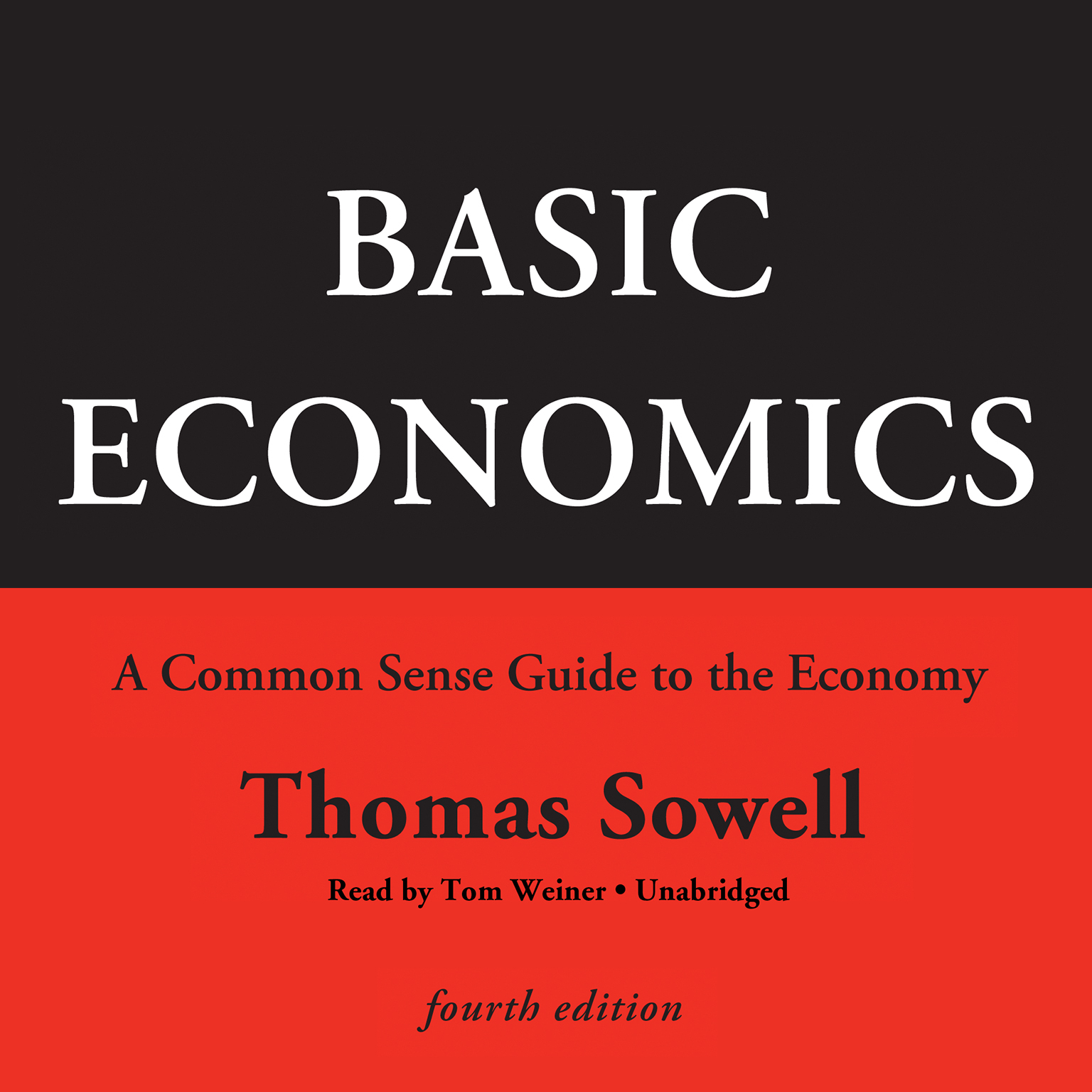 Printable Basic Economics, Fourth Edition: A Common Sense Guide to the Economy Audiobook Cover Art
